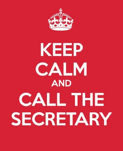 Read Online Keep Calm And Call The Secretary: Ultimate Assistant Gift Book  Journal  Diary  Notebook  To Do List  Quote Book Appreciation Gift (Administrative Professional Appreciation) (Volume 7) PDF