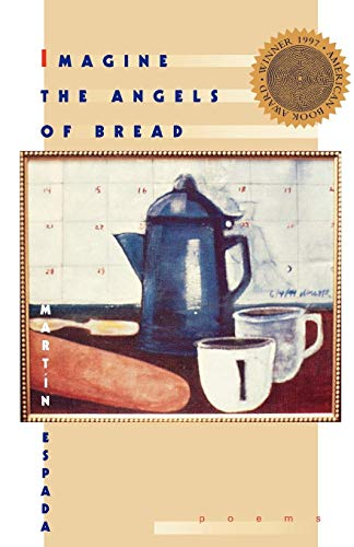 Imagine the Angels of Bread: Poems