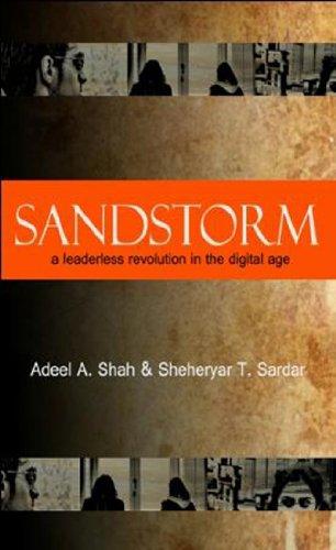 Sandstorm: a leaderless revolution in the digital age