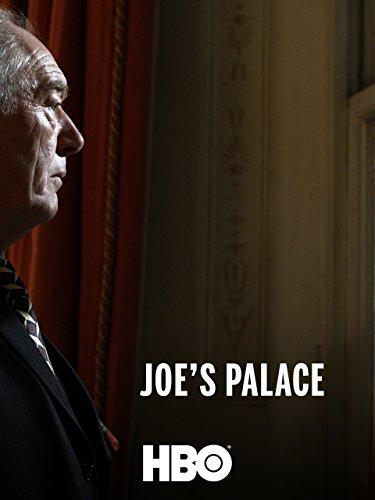 - Joe's Palace