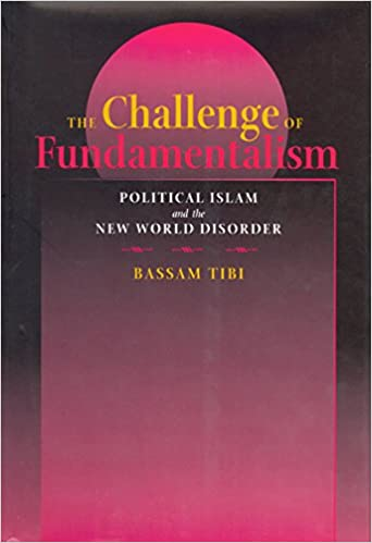 Amazon the challenge of fundamentalism political islam and the the challenge of fundamentalism political islam and the new world disorder first edition updated edition fandeluxe Gallery