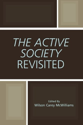 The Active Society Revisited