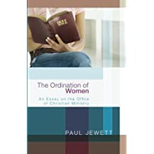 The Ordination of Women: An Essay on the Office of Christian Ministry