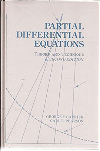 Partial Differential Equations, Second Edition: Theory and Technique, Carrier, George F.; Pearson, Carl E.