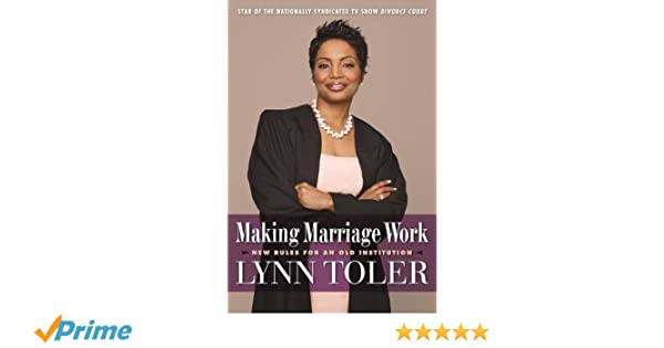 Making marriage work lynn toler