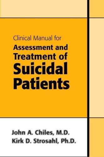 Clinical Manual for Assessment and Treatment of Suicidal Patients by Brand: Amer Psychiatric Pub
