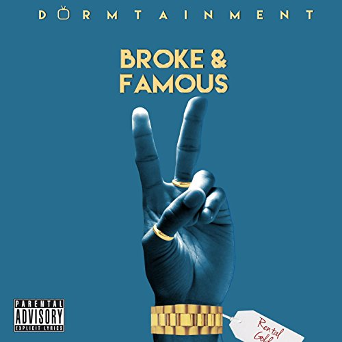Broke and Famous 2 [Explicit]