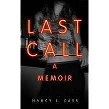 Last Call: A Memoir