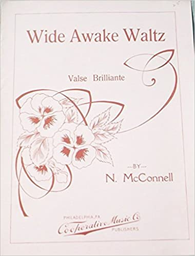 Ephemeral Sheet Music for Piano, Wide Awake Waltz Valse