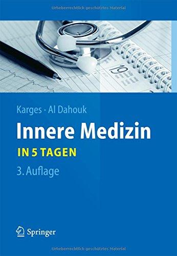 Innere Medizin...in 5 Tagen (Springer-Lehrbuch)