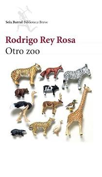 Otro zoo par Rey Rosa
