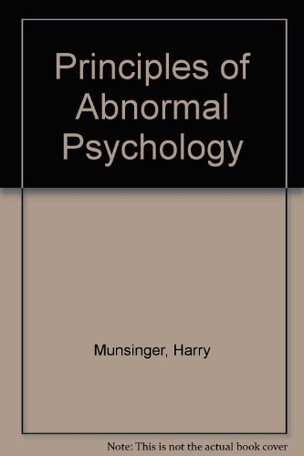 Principles of Abnormal Psychology