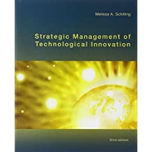Strategic Management of Technological Innovation, 3rd Edition