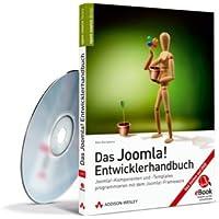 Das Joomla!-Entwicklerhandbuch - eBook auf CD-ROM - oomla!-Komponenten und -Templates programmieren mit dem Joomla!-Framework: Joomla!-Komponenten und mit dem Joomla!-Framework (AW eBooks)