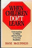 When Children Don't Learn, Diane McGuinness, 0465091784