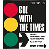 GO! WITH THE TIMES (IMPORT)