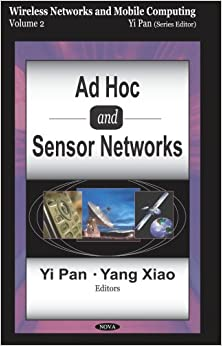 Book Ad Hoc and Sensor Networks: v. 2 (Wireless Networks and Mobile Computing)