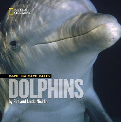 Face to Face with Dolphins [FACE TO FACE W/DOLPHINS] PDF