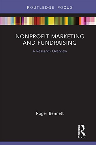 Nonprofit Marketing and Fundraising: A Research Overview (State of the Art in Business Research)