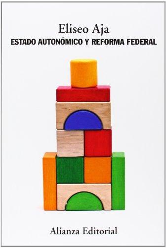 Estado Autonómico Y Reforma Federal