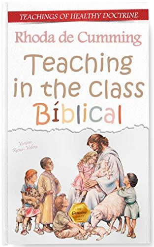 Teaching in the class Biblical: Teachings of Healthy Doctrine