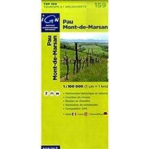 IGN TOP 100 NO.159 PAU, MONT-DE-MARSAN