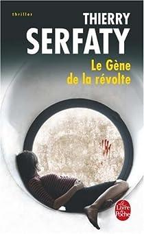 Le Gène de la révolte par Serfaty