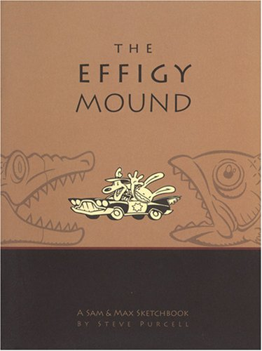 the-effigy-mound-a-sam-max-sketchbook