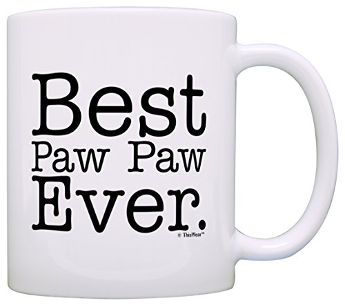 Fathers Day Gift for Grandpa Best Paw Paw Ever Gift Coffee Mug Tea Cup White