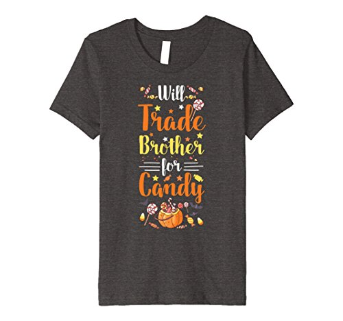 Kids Will Trade Brother For Candy Toddler Girls Halloween T-shirt 10 Dark Heather