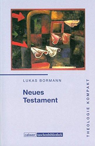 Theologie kompakt: Band 3 Neues Testament (Calwer Taschenbibliothek)