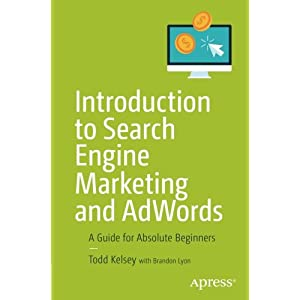 41LopDGCYBL. SS300  - Introduction to Search Engine Marketing and AdWords: A Guide for Absolute Beginners