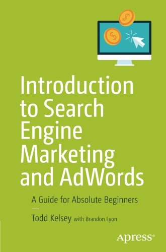 41LopDGCYBL - Introduction to Search Engine Marketing and AdWords: A Guide for Absolute Beginners