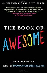 The Book of Awesome by Neil Pasricha (2011-03-01)