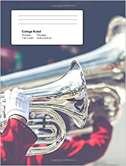 J L Bonds - Brass Marching Band Composition Book: Baritone, Trumpet And Tuba Players Notebook