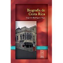 Biografía de Costa Rica (Spanish Edition)