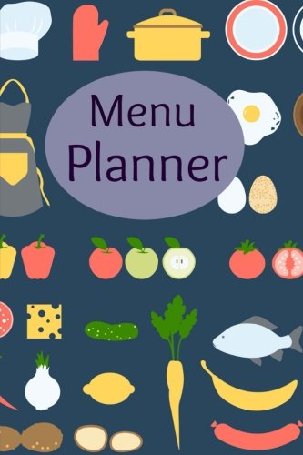 Menu Planner (Meal Planning Made Easy) (Volume 16)