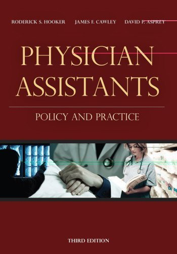physician-assistants-policy-and-practice-by-roderick-s-hooker-phd-pa-2009-12-03