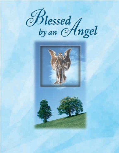 Blessed by an Angel (Deluxe Daily Prayer Book) (Deluxe Daily Prayer Books) pdf epub