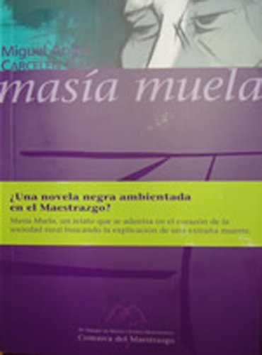 Amazon.com: Masía Muela (Spanish Edition) eBook: Miguel Ángel ...