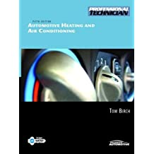 Automotive Heating and Air Conditioning: 5th (Fifth) Edition