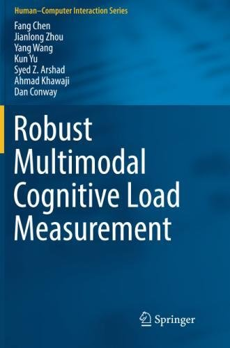 Robust Multimodal Cognitive Load Measurement (Human–Computer Interaction Series)