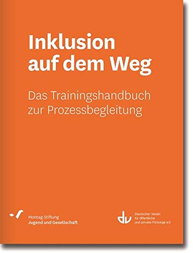 Inklusion auf dem Weg: Das Trainingshandbuch zur Prozessbegleitung (SD 53) (Sonderdrucke und Sonderveröffentlichungen)