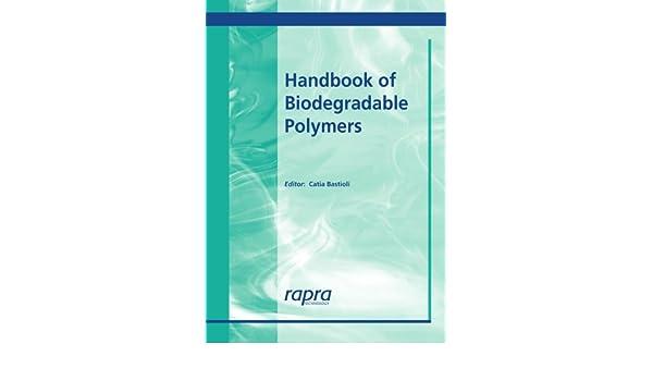 Handbook of Biodegradable Polymers: Amazon.es: Bastioli, C ...
