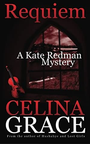 Requiem (A Kate Redman Mystery: Book 2) (The Kate Redman Mysteries) (Volume 2) (As It Is Volume 2)