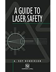 Guide to Laser Safety