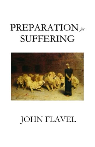 Preparation for Suffering