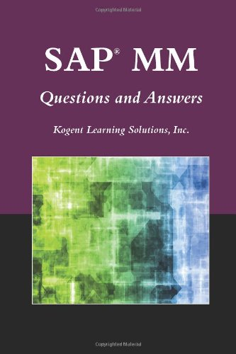 SAP MM Questions and Answers (Jones and Bartlett Publishers SAP Books)