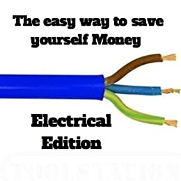 Outstanding Amazon Com The Easy Way To Save Yourself Money Electrical Edition Wiring Database Indigelartorg