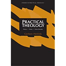 Practical Theology: History, Theory, Action Domains: Manual for Practical Theology